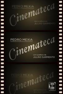 Cinemateca, de Pedro Mexia (Tinta da China)