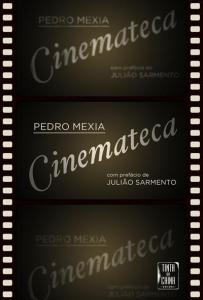 Cinemateca, de Pedro Mexia (Tinta da China)